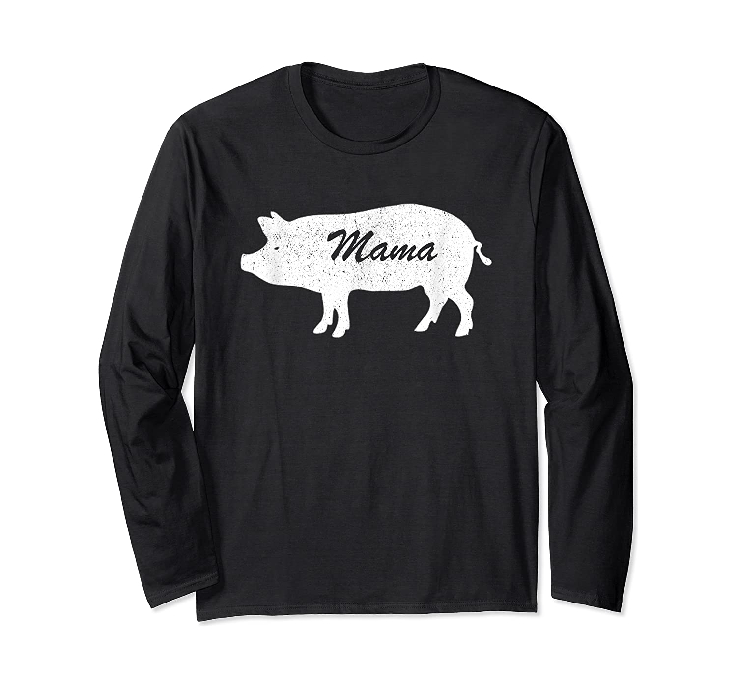 Mama Pig Animal Farm Father Mother Day Son Daughter Gift Shirts Long Sleeve T-shirt