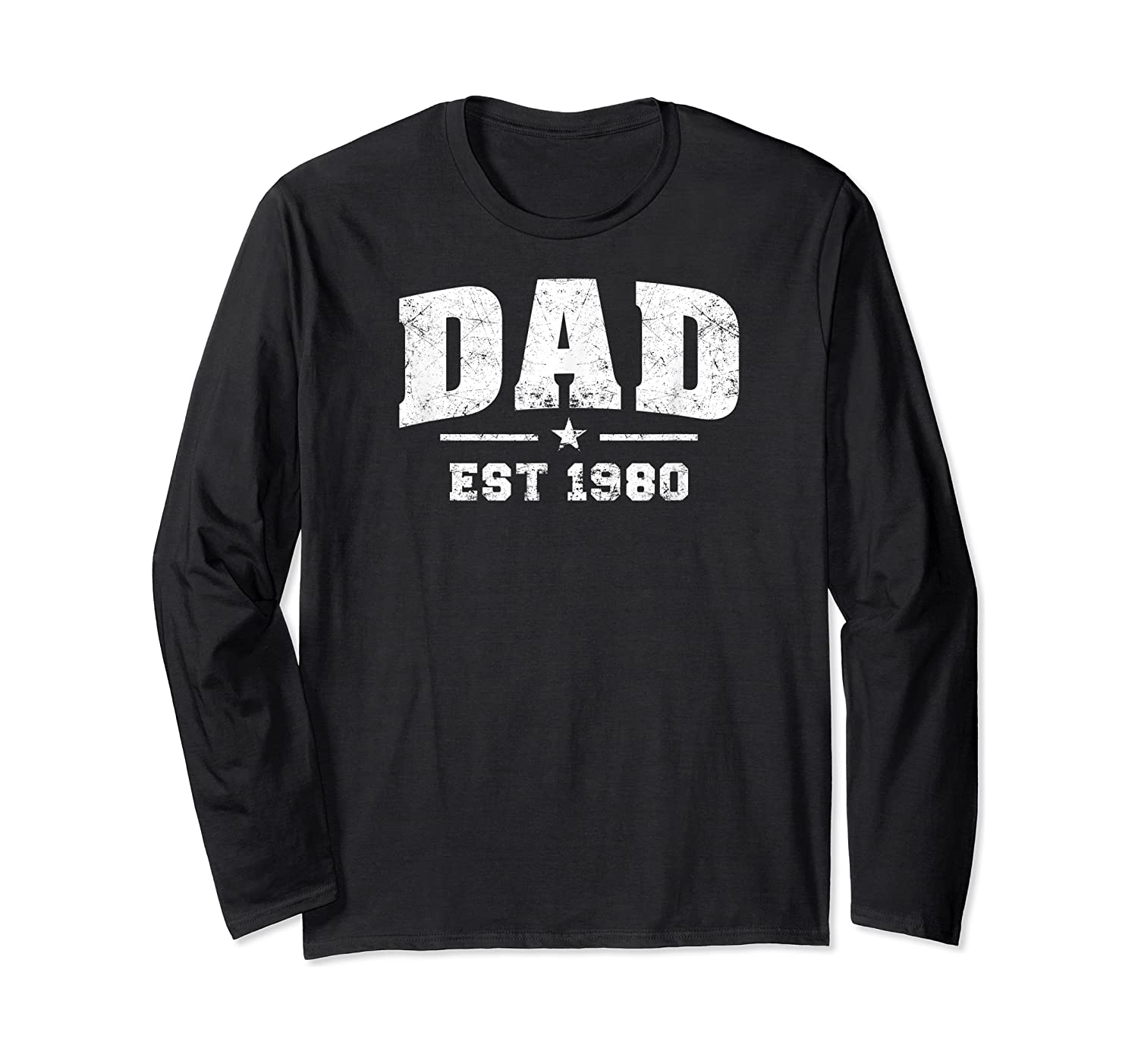 Dad Established 1980 Father's Day Gift T-shirt Long Sleeve T-shirt