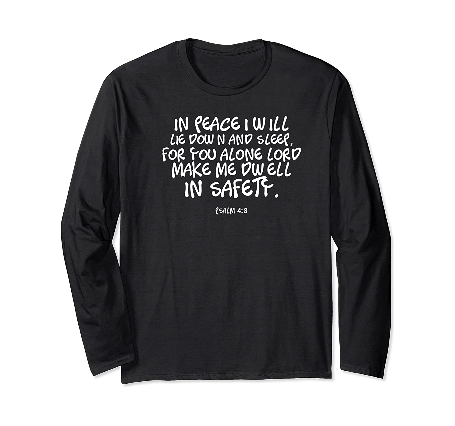 In Peace I Will Lie Down And Sleep Bible Verse Psalm 4:8 Premium T-shirt Long Sleeve T-shirt