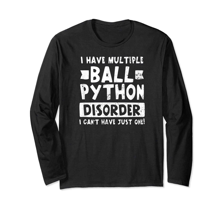 Ball Python Multiple Snake Disorder Gift Shirts Long Sleeve T-shirt