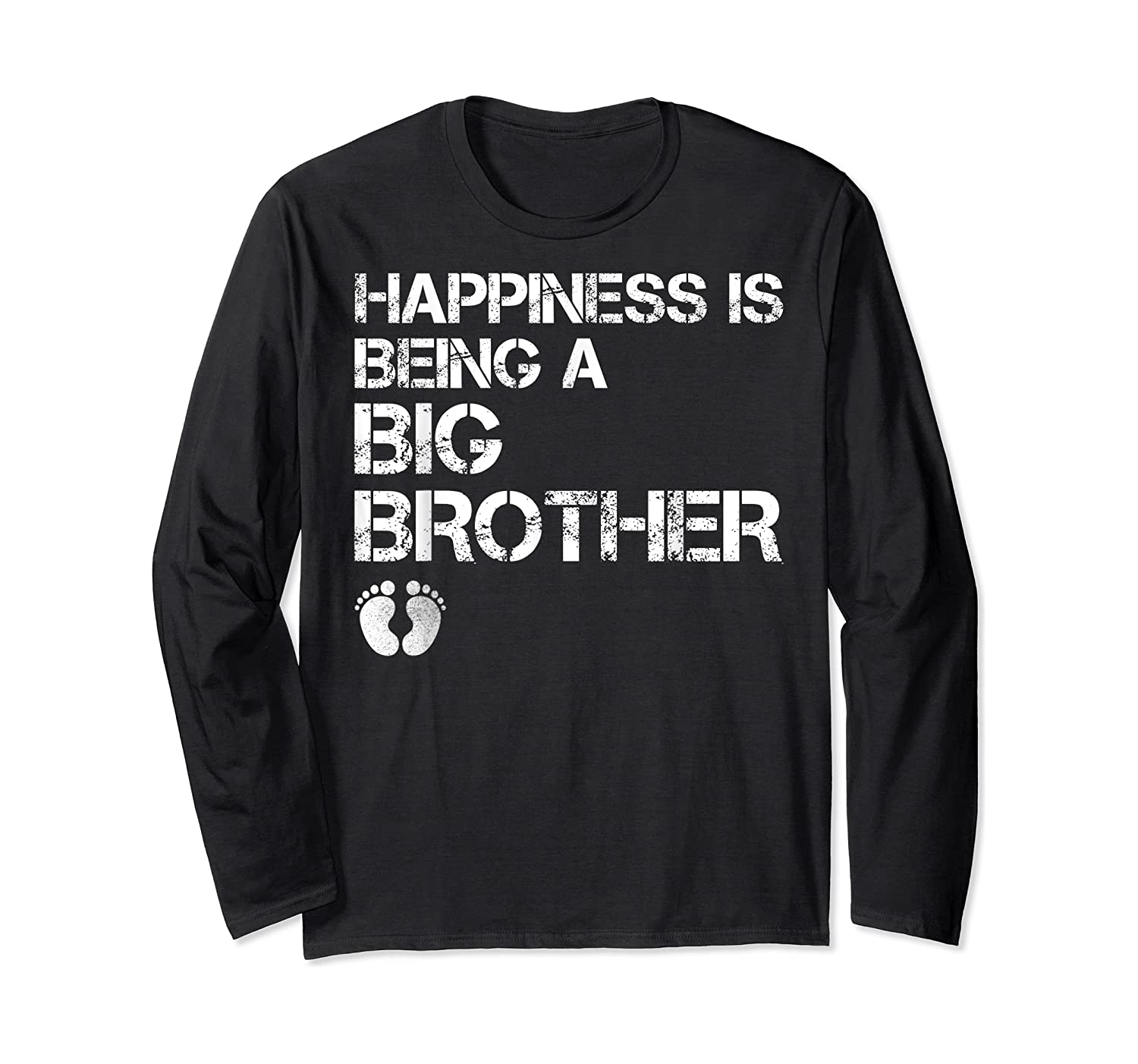 Happiness Is Being A Big - Big Brother To Be Shirts Long Sleeve T-shirt