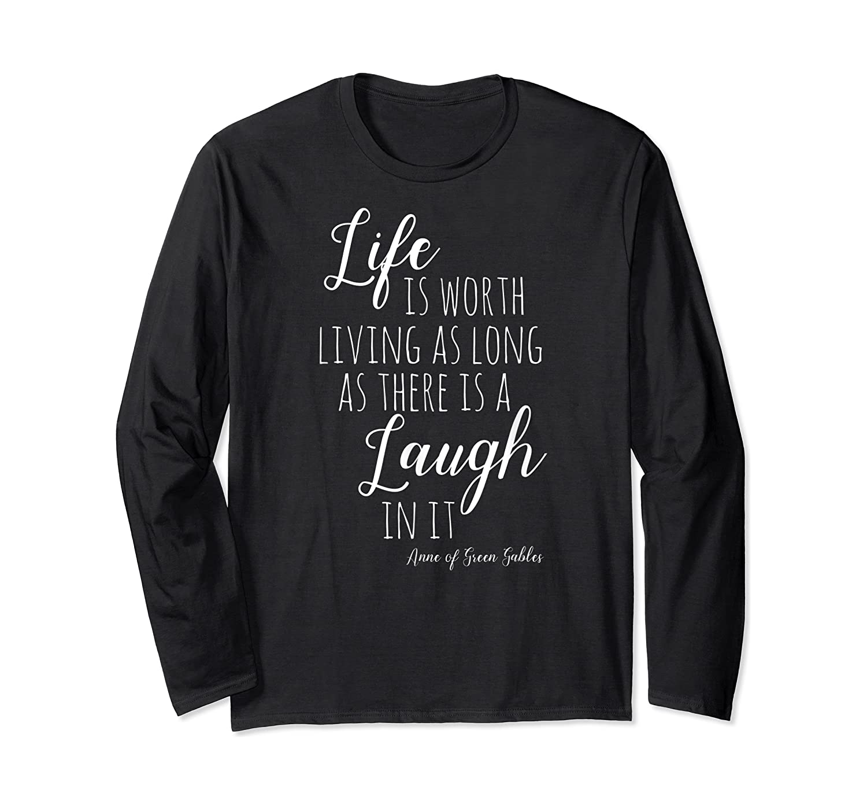 Anne With An E T-shirt, Anne Of Green Gables Quote Shirt T-shirt Long Sleeve T-shirt