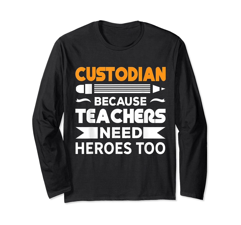 School Custodian Funny T-shirt Long Sleeve T-shirt