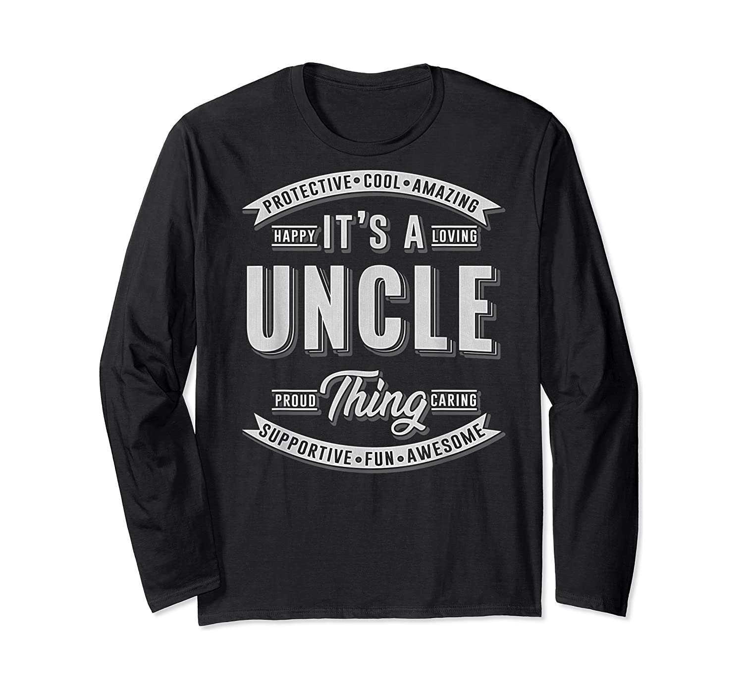 Family 365 Father's Day Gift - It's A Uncle Thing Relative T-shirt Long Sleeve T-shirt