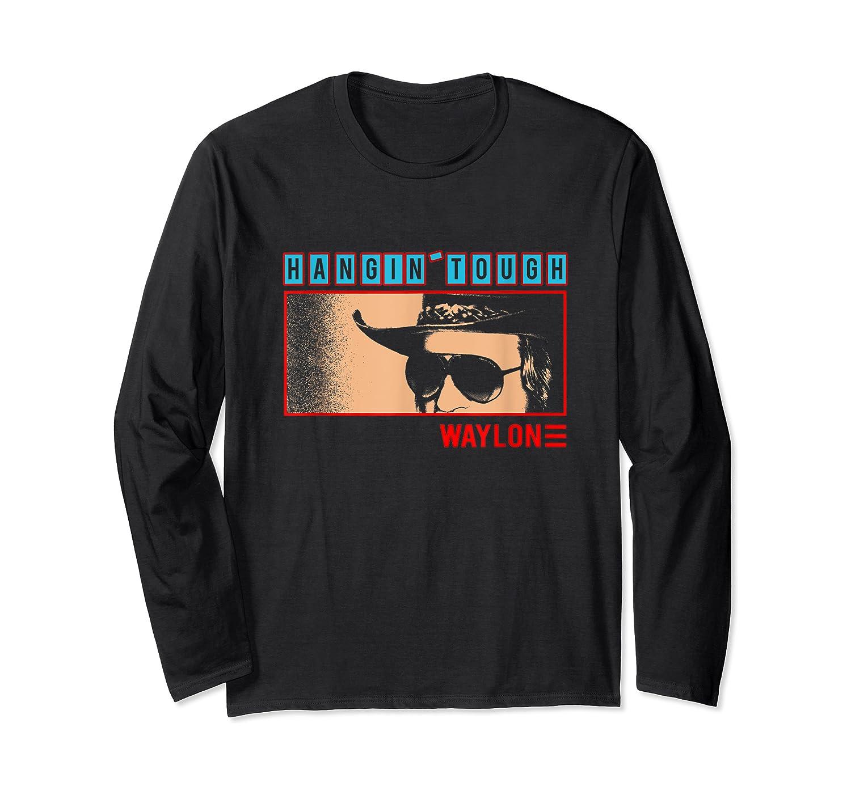 Waylon Jennings Hangin Tough Merchandise Shirts Long Sleeve T-shirt