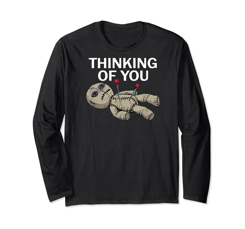 Thinking Of You Voodoo Doll Shirts Long Sleeve T-shirt