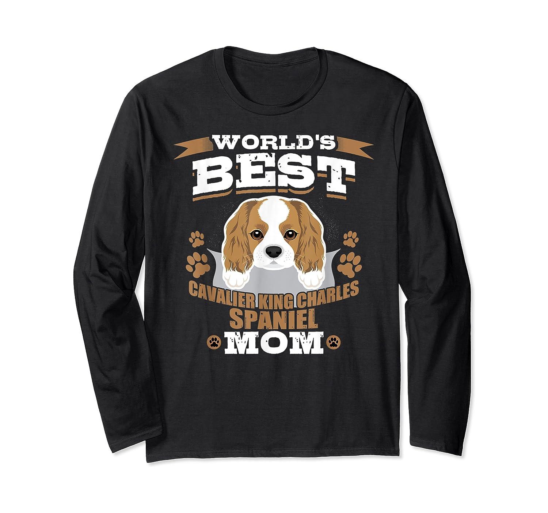 World's Best Cavalier King Charles Spaniel Mom Dog Owner T-shirt Long Sleeve T-shirt