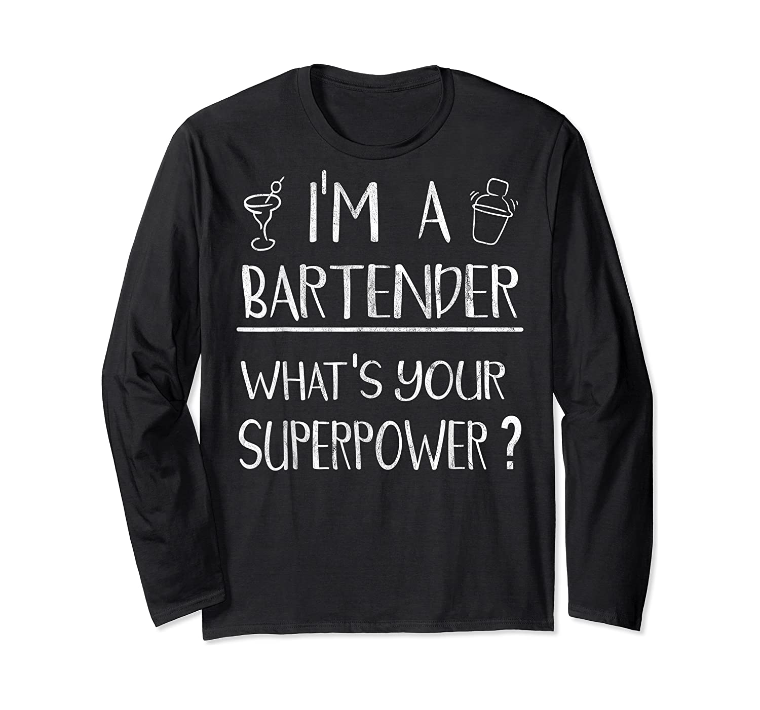 Bartender Superpower Funny Cocktail Bar Gift Shirts Long Sleeve T-shirt