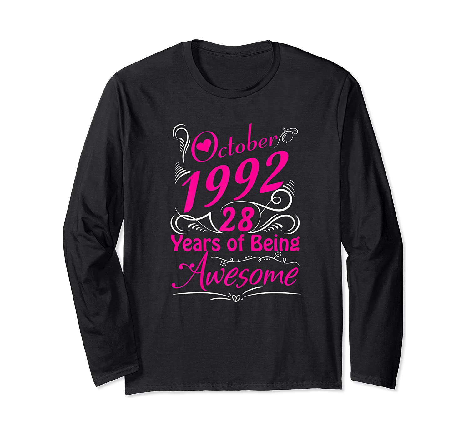 October 1992 28th Birthday Gift 28 Years Of Being Awesome Shirts Long Sleeve T-shirt