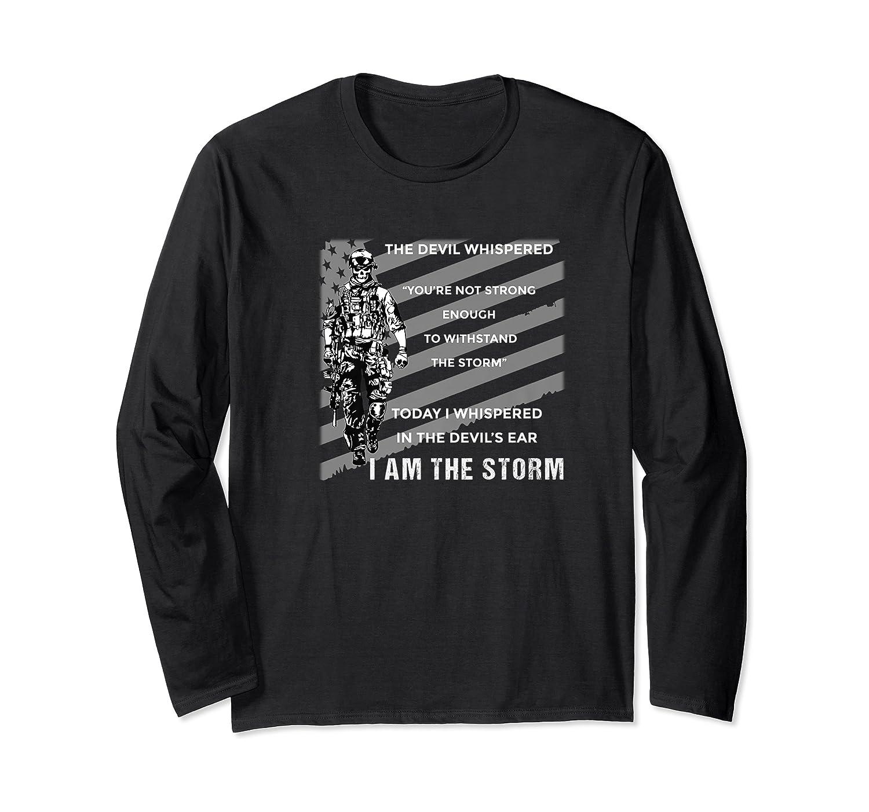 Military Combat Veteran Proud Patriot Us Flag I Am The Storm Premium T-shirt Long Sleeve T-shirt