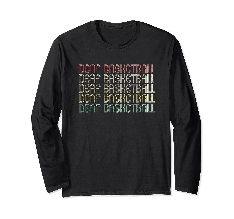 Retro Style Deaf Basketball T-shirt Long Sleeve T-shirt