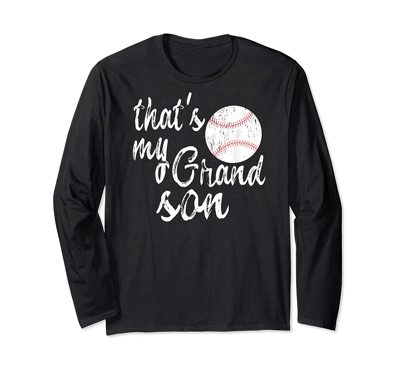 That's My Grandson Mom Baseball Shirts Long Sleeve T-shirt