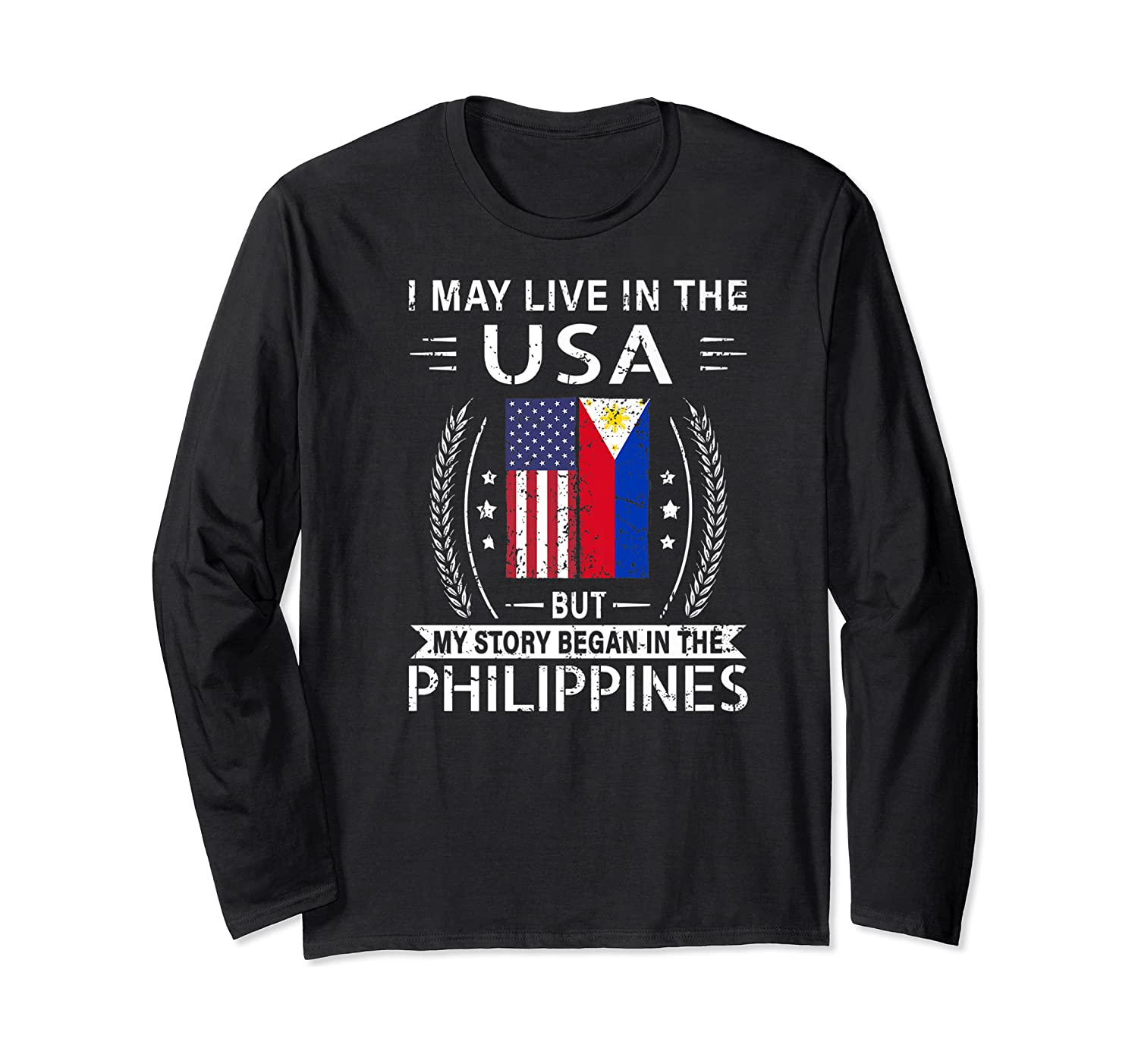 May Live N The Usa The Philippines Flag Shirts Long Sleeve T-shirt