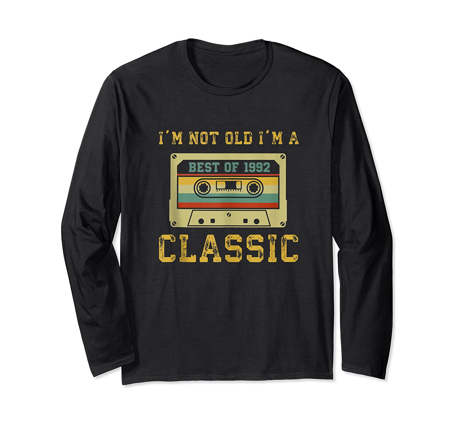 Vintage Cassette I'm Not Old I'm A Classic 1992 27th Tank Top Shirts Long Sleeve T-shirt