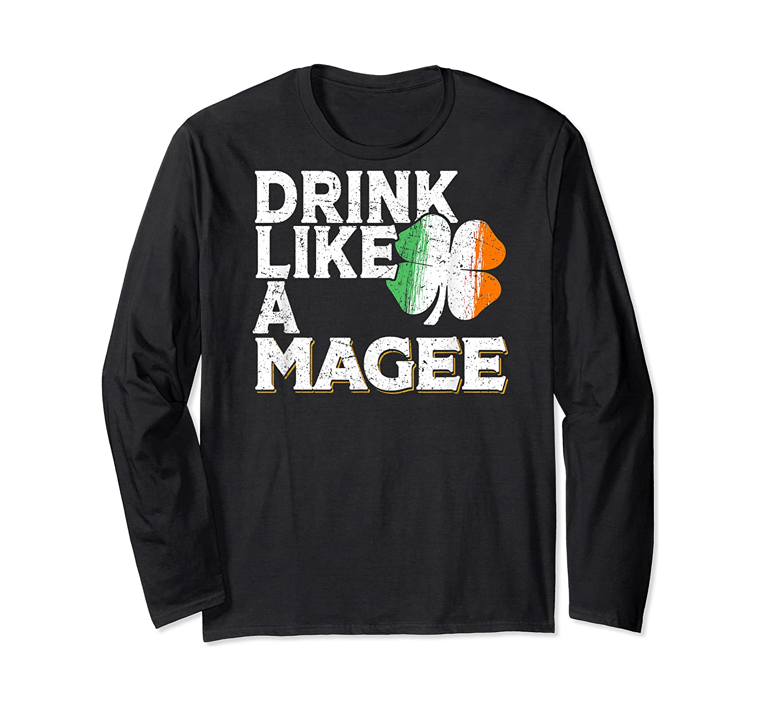 Drink Like A Magee St Patrick's Day Beer Gift Design Shirts Long Sleeve T-shirt