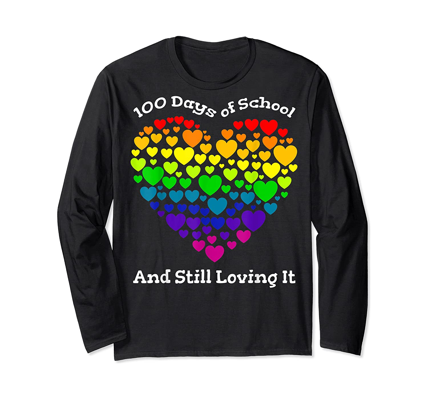 Funny 100th Day Of School Tea Heart Valentine Day Shirts Long Sleeve T-shirt