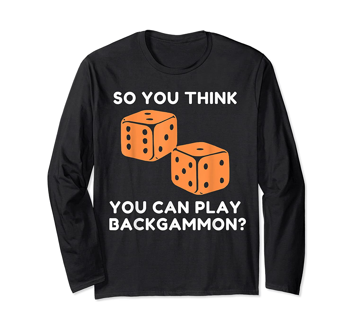 Best Ever Funny Backgammon Player Tee Board Game T Shirt Long Sleeve T-shirt