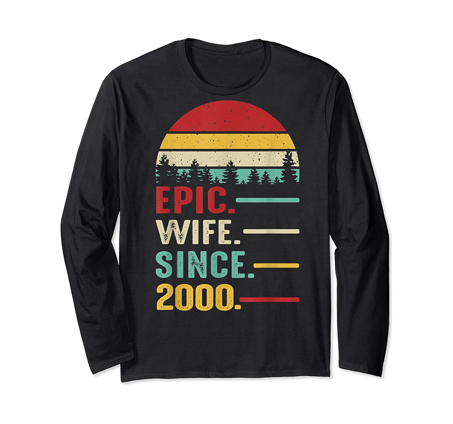 20th Wedding Anniversary Gift For Her Epic Wife Since 2000 Shirts Long Sleeve T-shirt