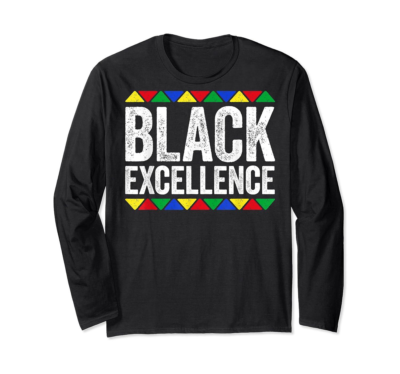 Black Excellence T-shirt Black Pride Gift T-shirt Long Sleeve T-shirt