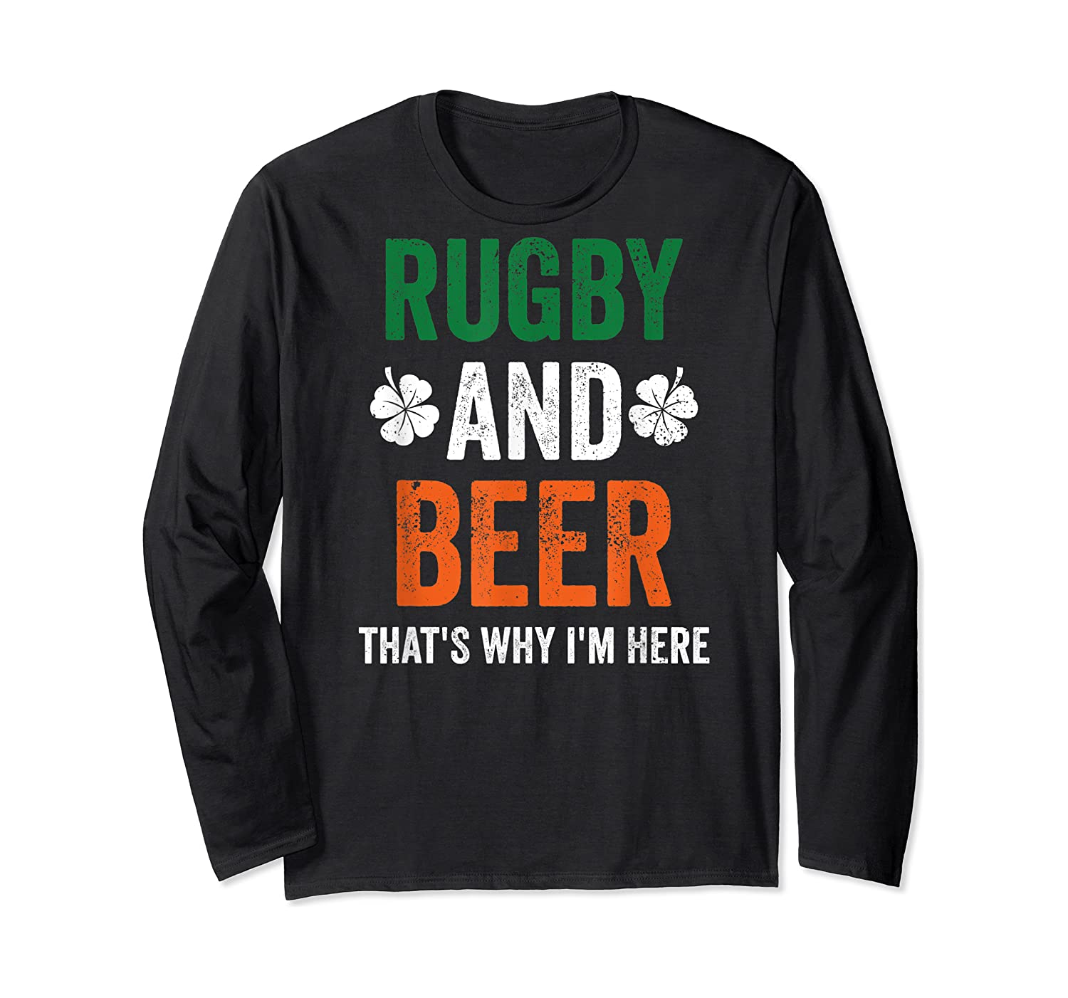 Rugby And Beer Funny Alcohol Outs For St Patricks Day T-shirt Long Sleeve T-shirt