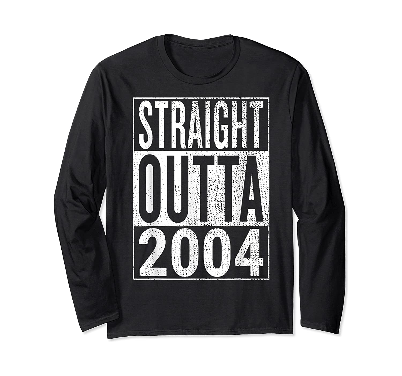 Straight Outta 2004 | Great 14th Birthday Gift Idea T-shirt Long Sleeve T-shirt