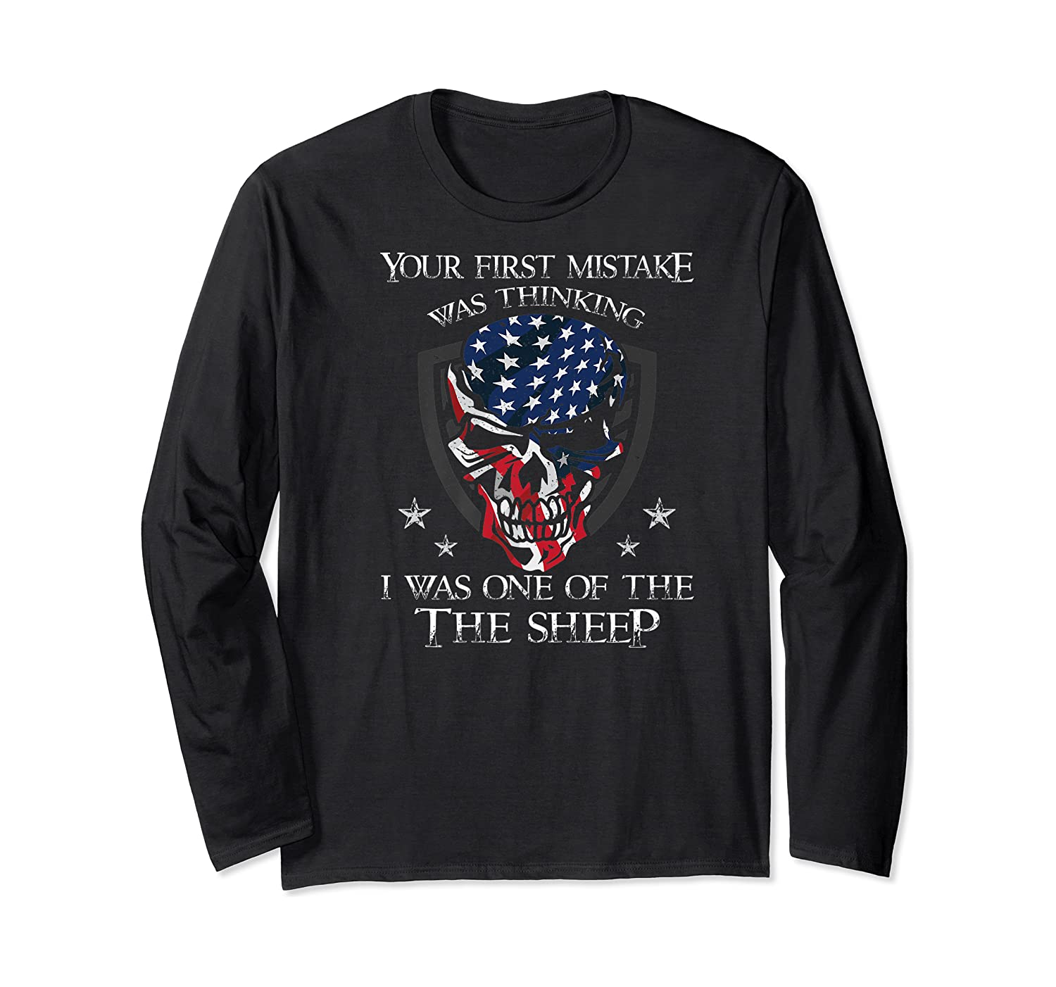 Your First Mistake Was Thinking I Was One Of The Sheep Skull Premium T-shirt Long Sleeve T-shirt