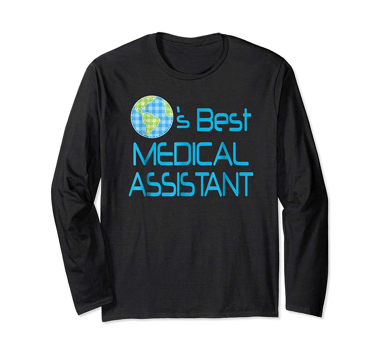 Medical Assistant Job Occupation Gift Shirts Long Sleeve T-shirt
