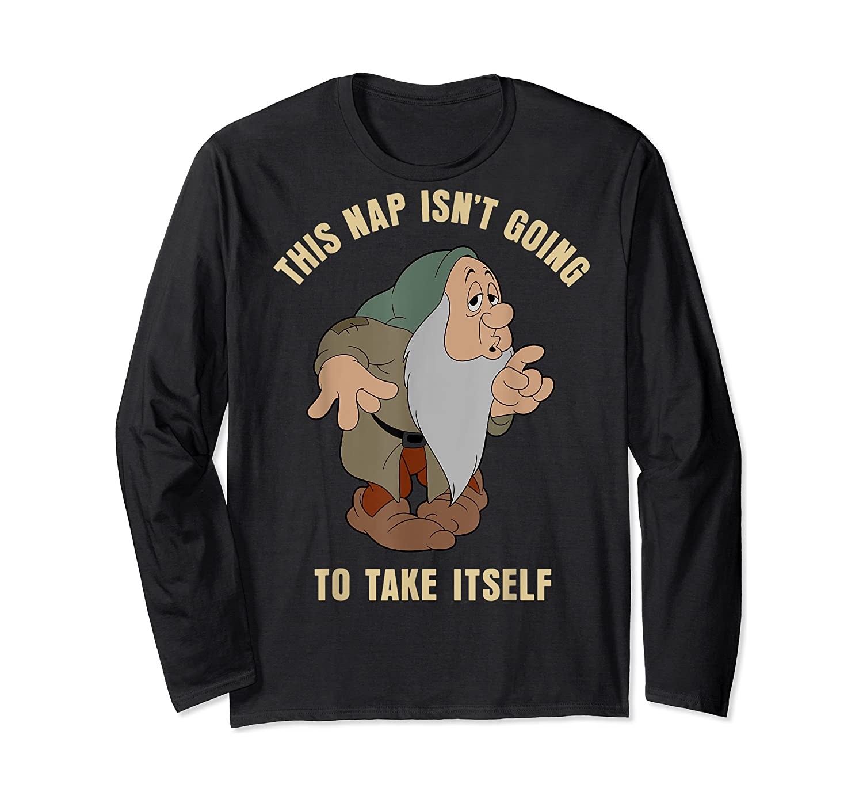 Disney Snow Sleepy This Nap Isn't Going To Take Itself T-shirt Long Sleeve T-shirt