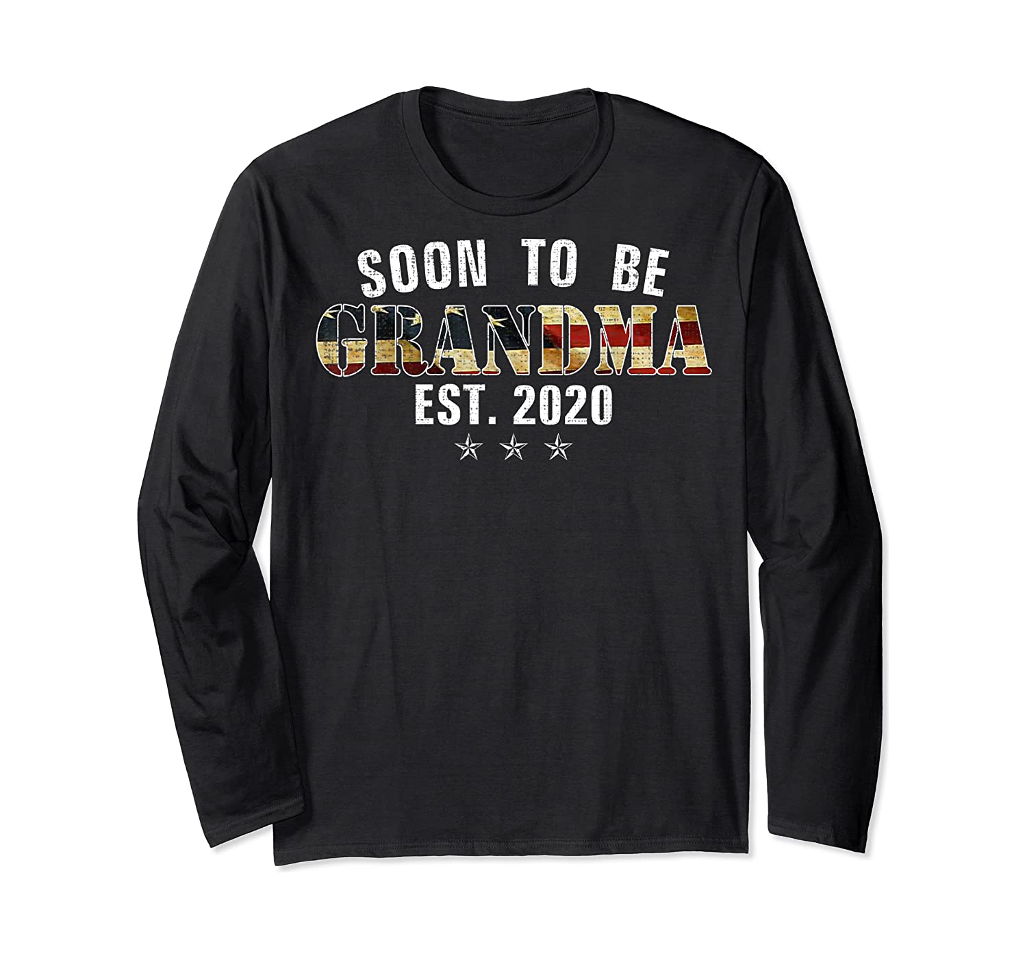 Soon To Be Grandma Est 2020 American Flag For New Dad Gift Shirts Long Sleeve T-shirt