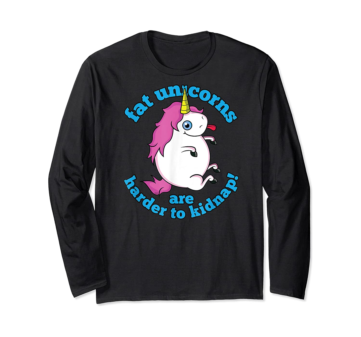 Fat Unicorns Are Harder To Nap Funny Humor Gift Shirts Long Sleeve T-shirt