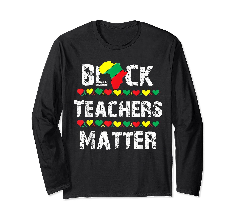 Black Teas Matter Black History Month African American T-shirt Long Sleeve T-shirt