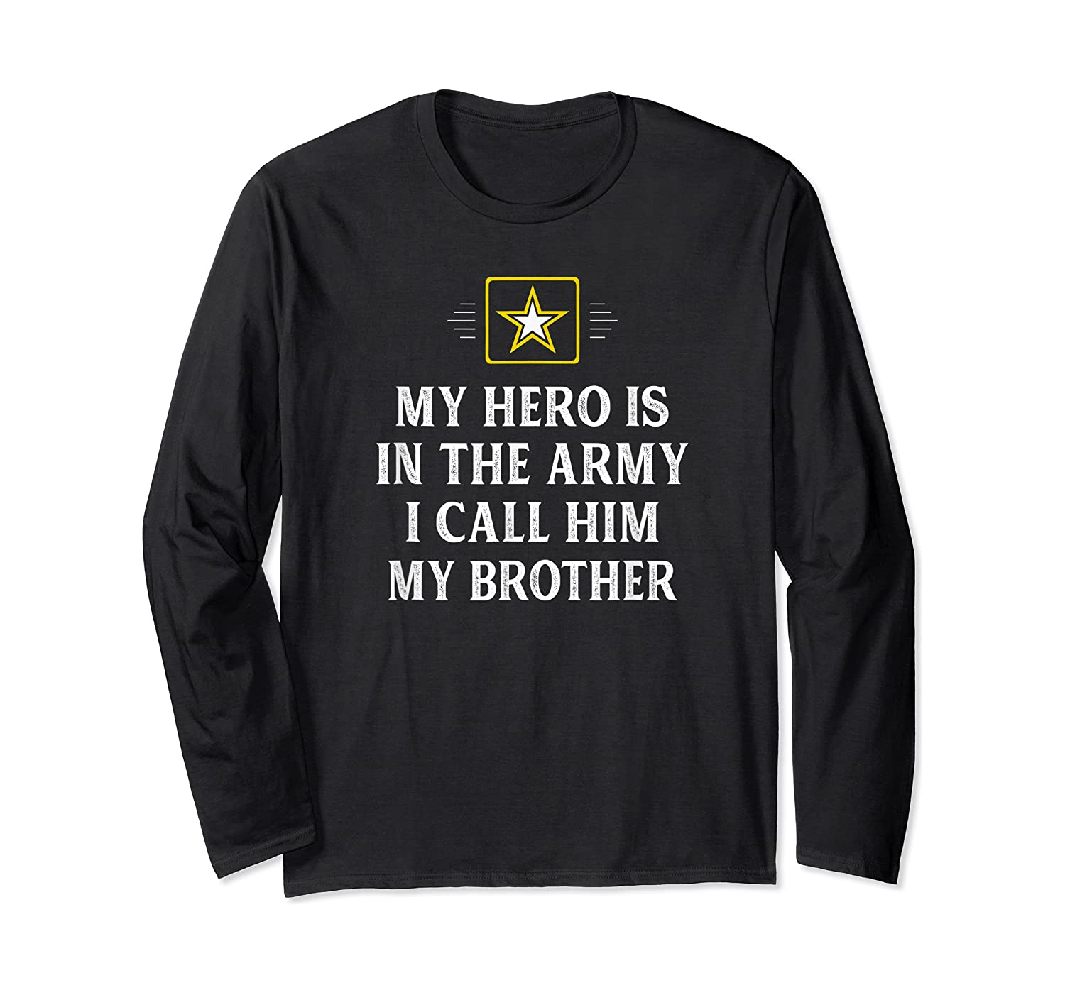 My Hero Is In The Army - I Call Him My Brother - Vintage - T-shirt Long Sleeve T-shirt