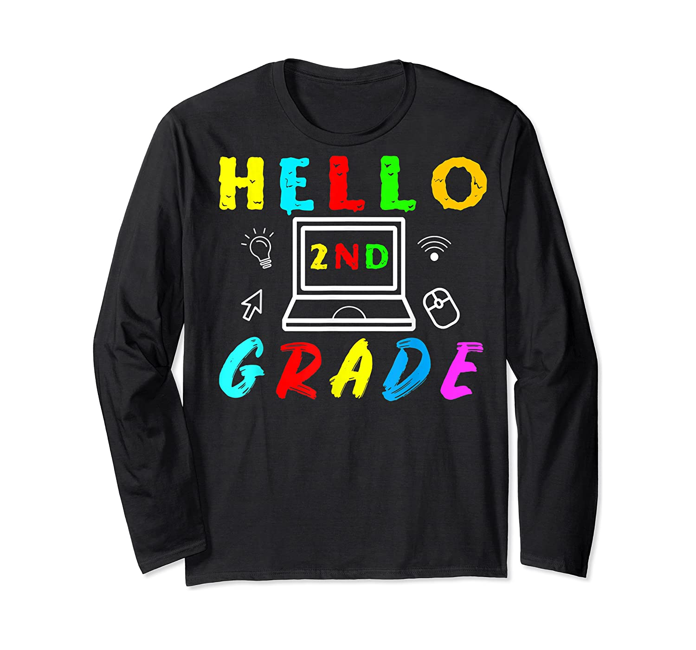 Hello 2nd Grade Tea Back To School Online Teaching T-shirt Long Sleeve T-shirt