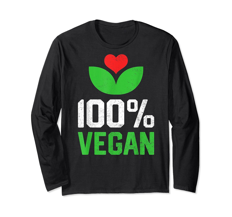 Proud 100 Vegan Vegetarian Vegetables Plant Lover Heart Shirts Long Sleeve T-shirt