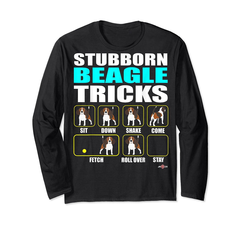 Funbeagle Stubborn Beagle Tricks Beagle Gift Shirts Long Sleeve T-shirt