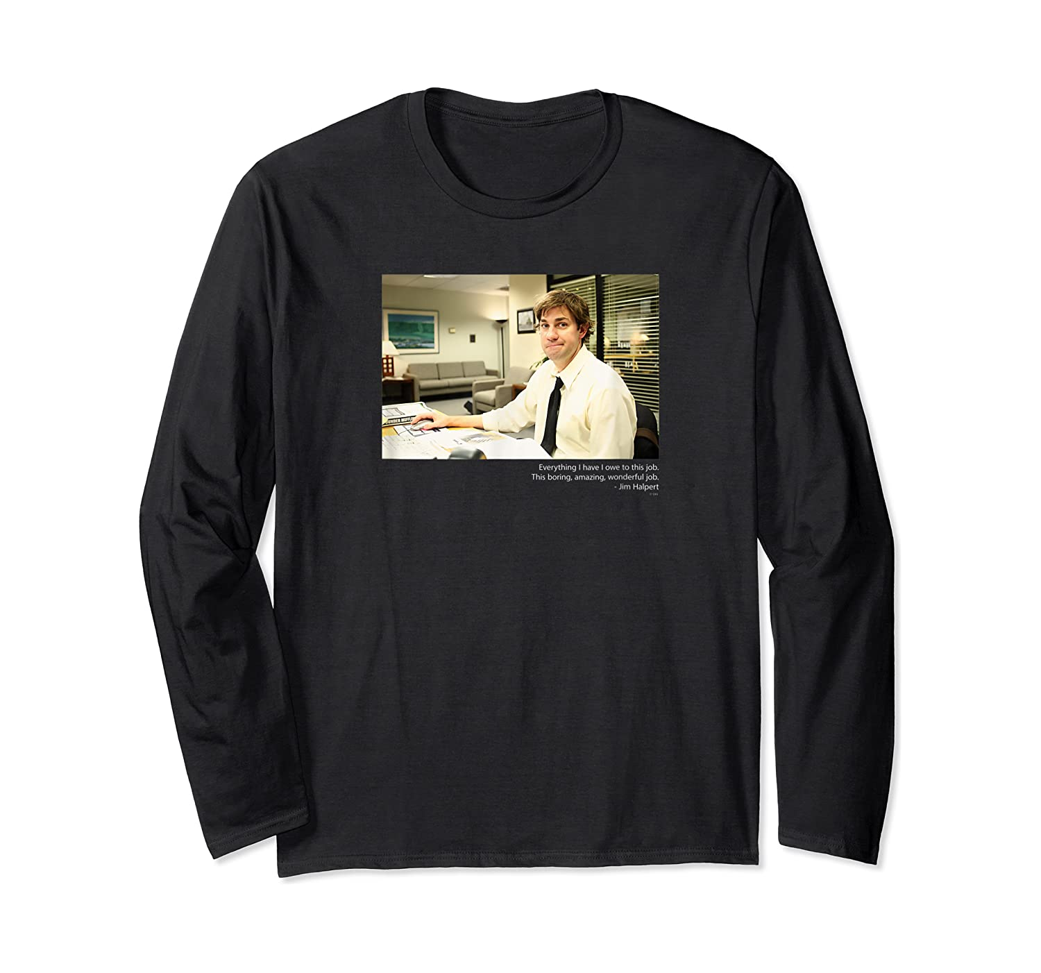 The Office Jim Smirking With Quote Shirts Long Sleeve T-shirt