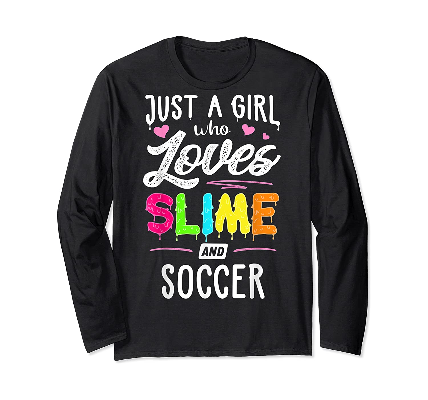 Just A Girl Who Loves E And Soccer Gift Shirts Long Sleeve T-shirt