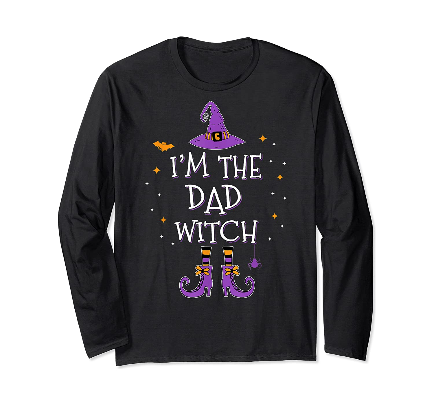 I'm The Dad Witch Halloween Matching Group Costume Shirts Long Sleeve T-shirt