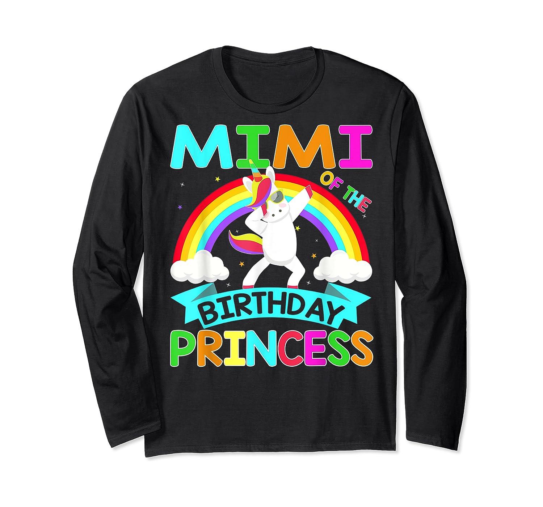 Mimi Of The Birthday Princess T-shirt Dabbing Unicorn Gift T-shirt Long Sleeve T-shirt