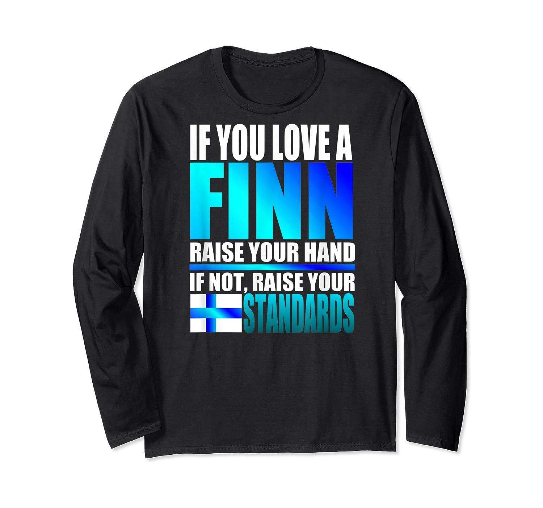 Funny Finnish Finn Pride Finland Flag Love A Finn Shirts Long Sleeve T-shirt