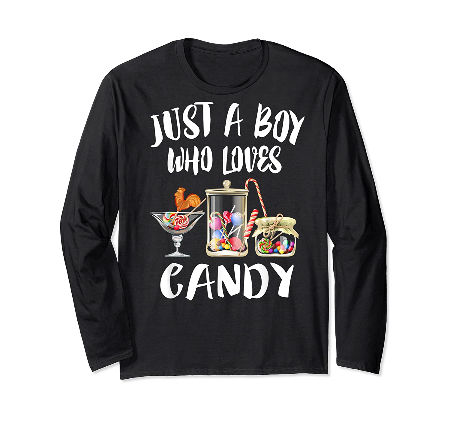 Just A Boy Who Loves Candy Gift Shirts Long Sleeve T-shirt