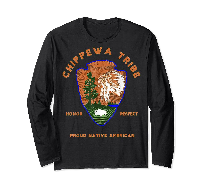 Chippewa Tribe Native American Indian Pride Respect Honor T-shirt Long Sleeve T-shirt