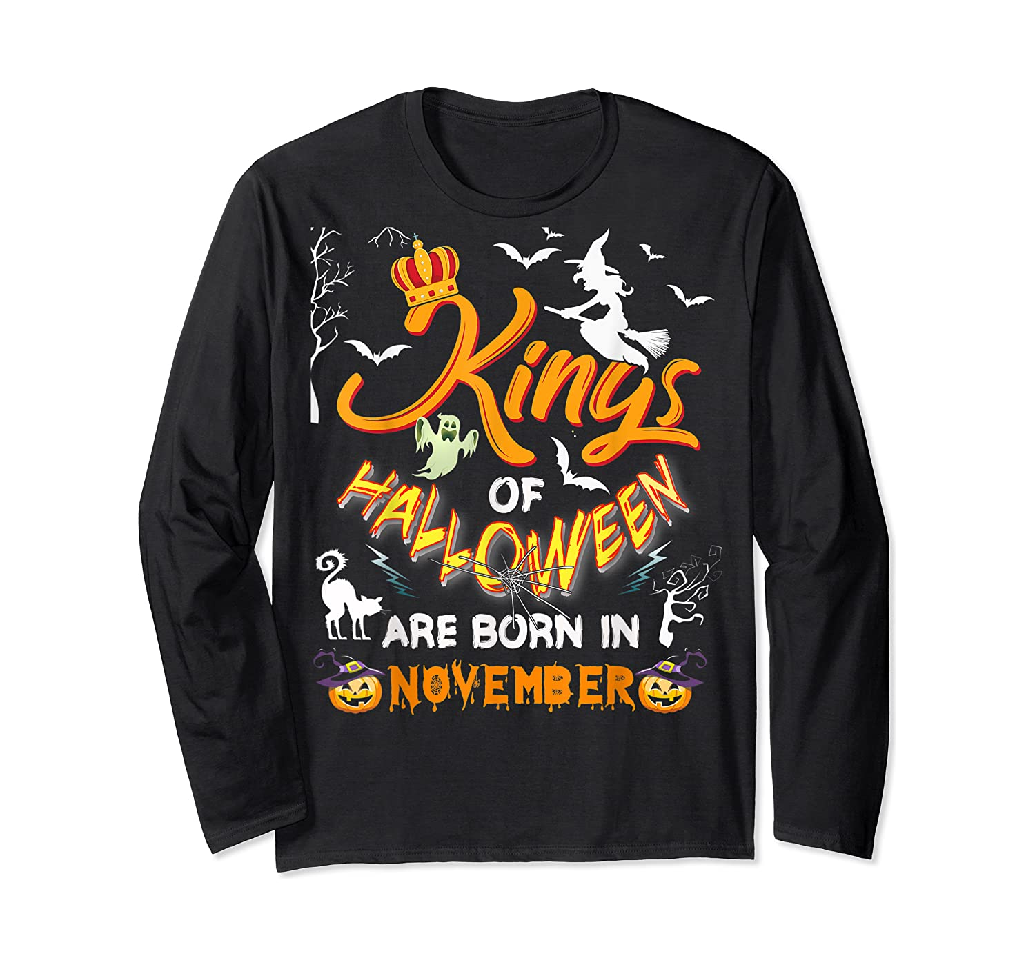 Kings Of Halloween Are Born In November Birthday Costume Shirts Long Sleeve T-shirt