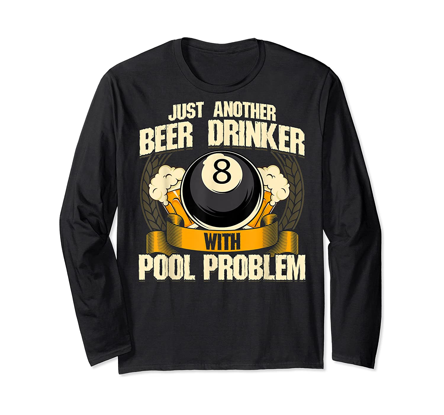 Beer Billiards For Pool Hall Pub With Mugs Suds Shirts Long Sleeve T-shirt