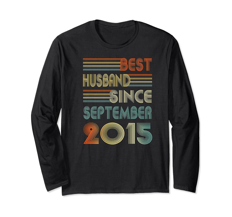 5th Wedding Anniversary Gift Husband Since September 2015 Shirts Long Sleeve T-shirt