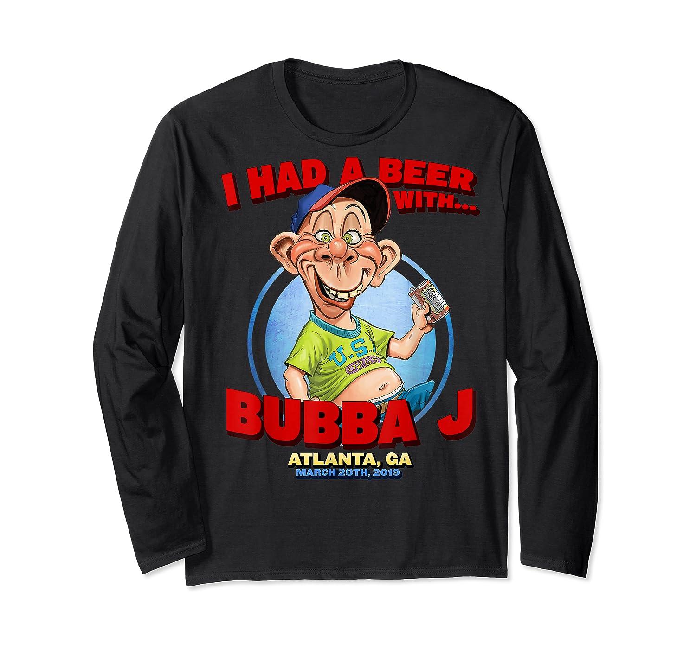 Bubba J Atlanta, Ga Shirt Long Sleeve T-shirt