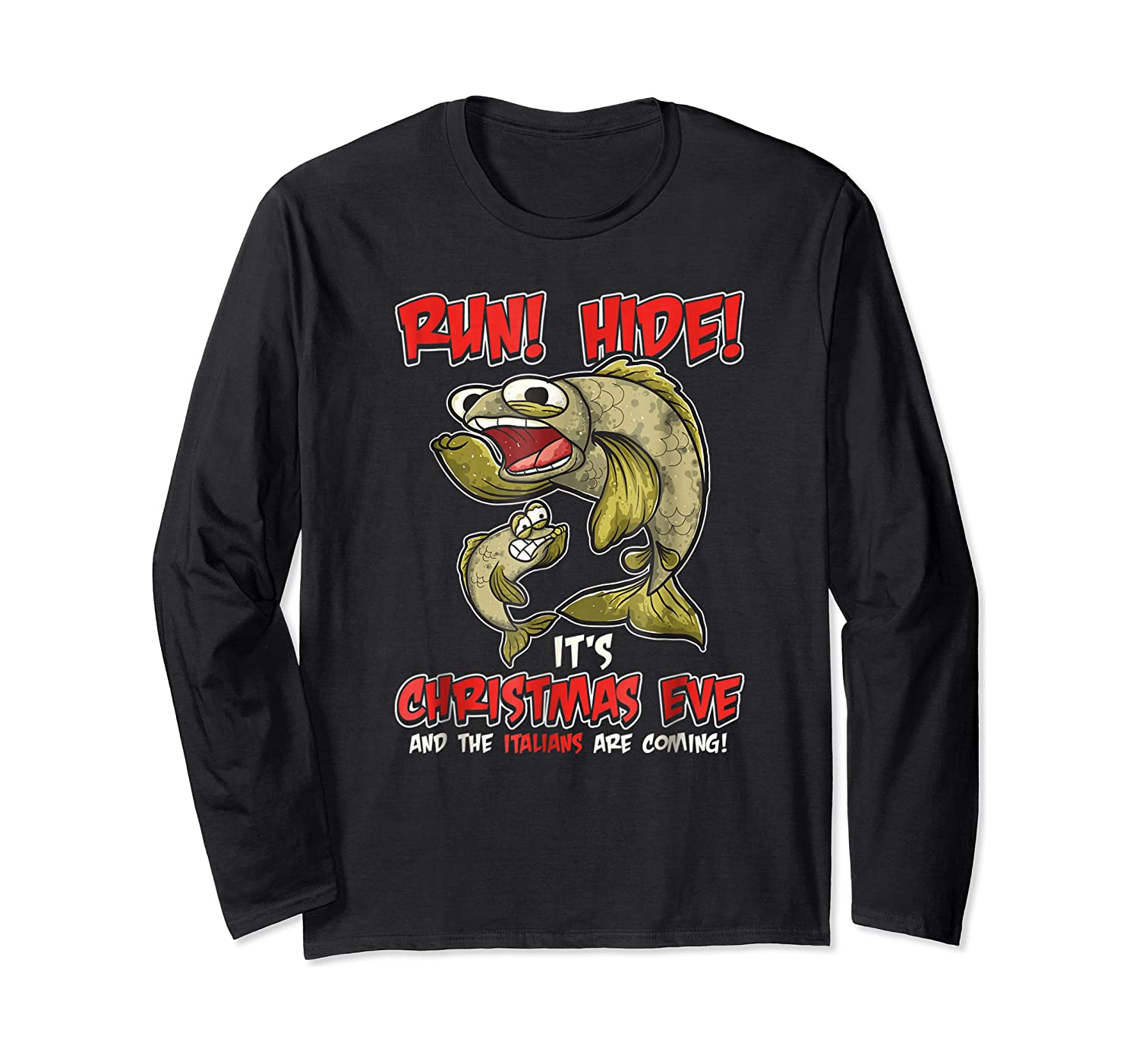 Italian St Of The Seven Fishes Christmas Eve Shirt! Long Sleeve T-shirt