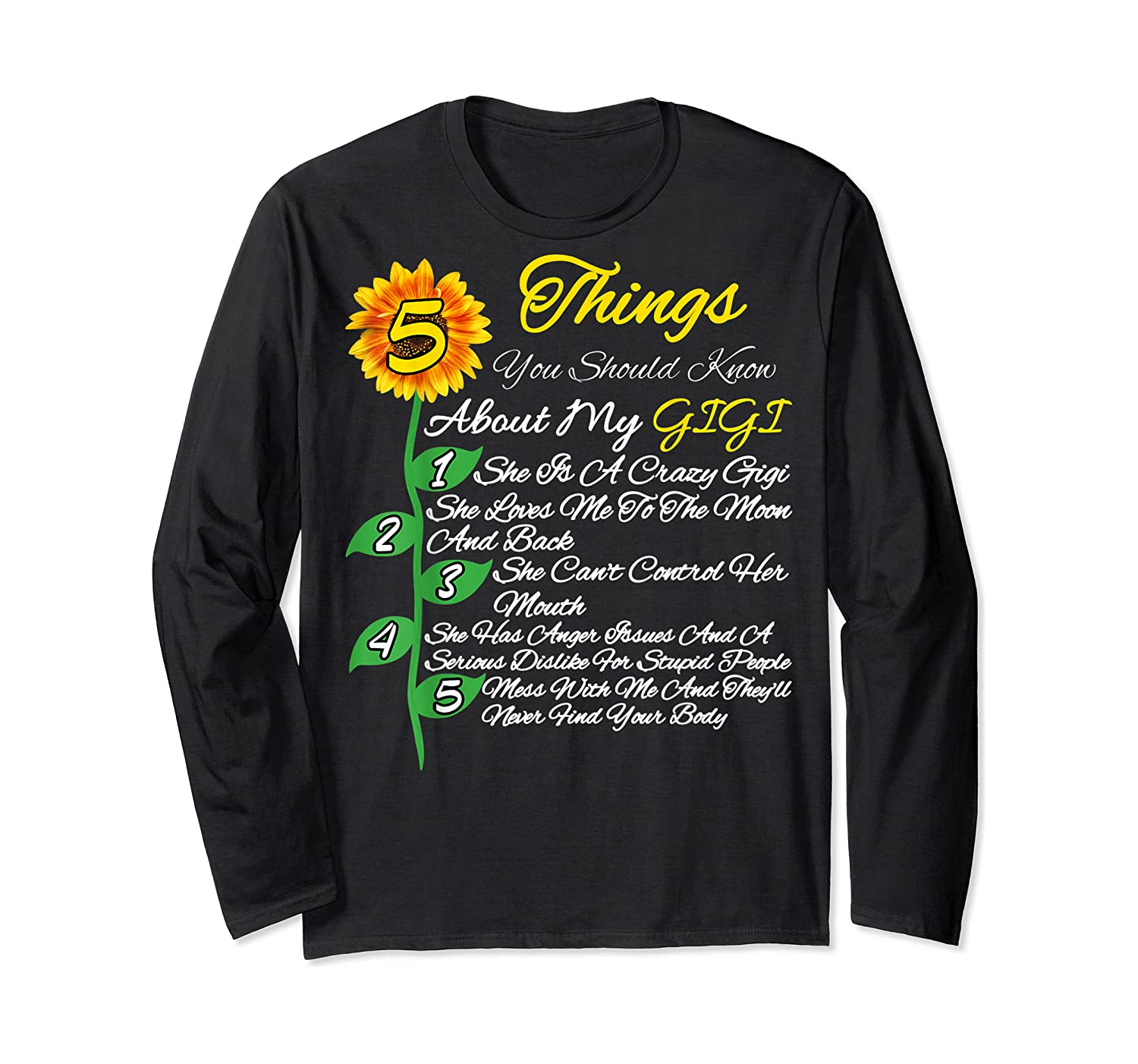 5 Things You Should Know About My Gigi Mother's Day Gift Shirts Long Sleeve T-shirt