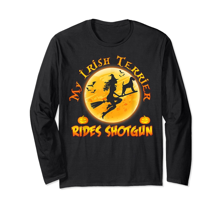 My Irish Terrier Dog Rides Shotgun Halloween Costumes Dogs T-shirt Long Sleeve T-shirt