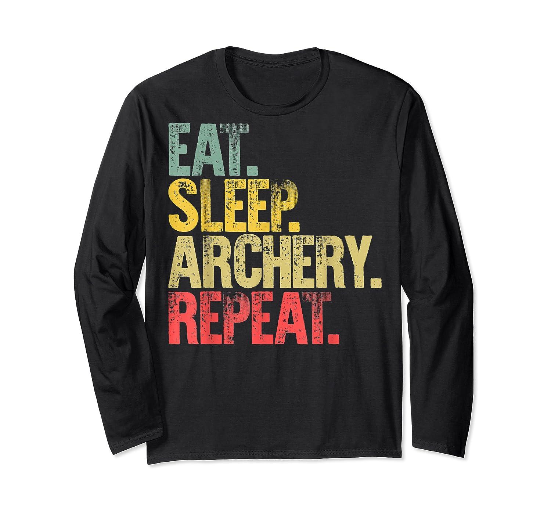 Eat Sleep Repeat Gift Shirt Eat Sleep Ary Repeat T-shirt Long Sleeve T-shirt